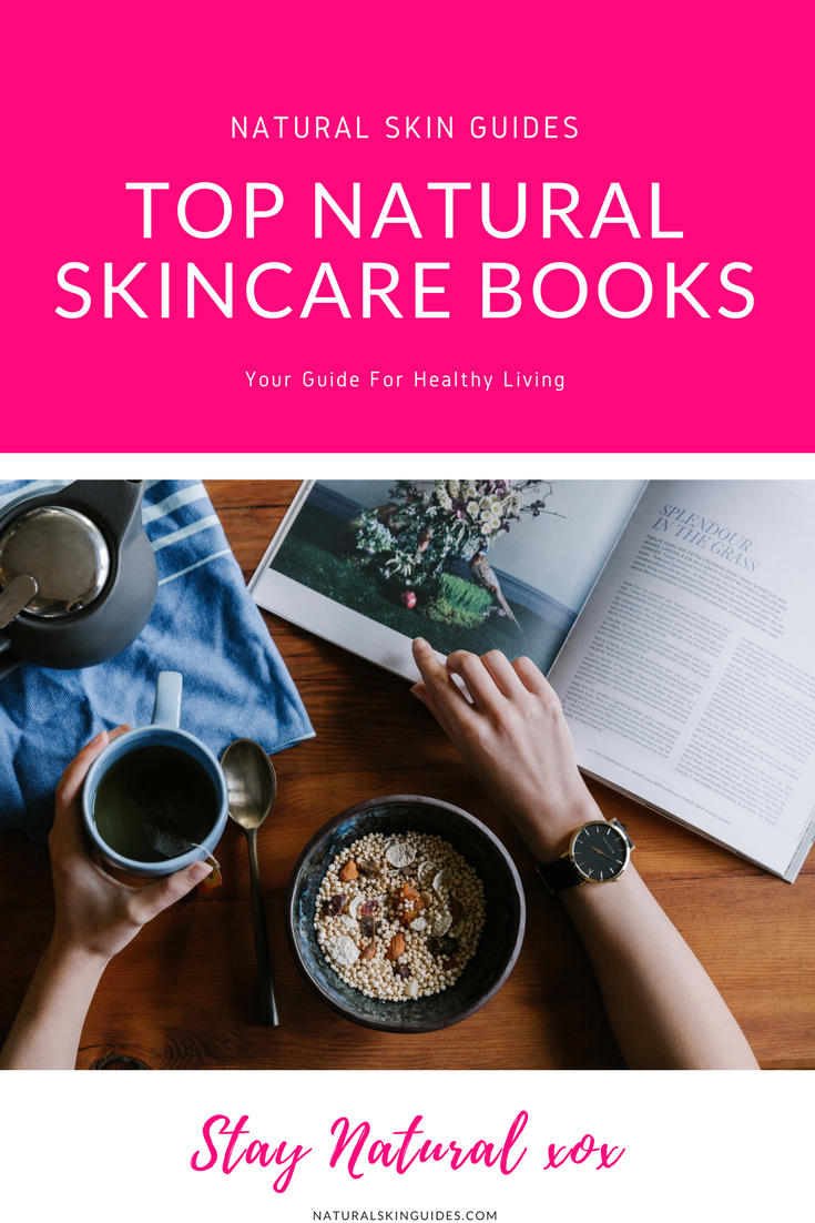 Kick your skincare routine into high gear with these TOP NATURAL SKINCARE BOOKS!